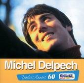 Tendres Annees de Michel Delpech