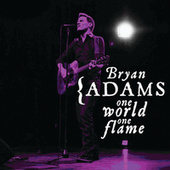 One World One Flame de Bryan Adams