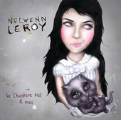 Le Cheshire Cat Et Moi de Nolwenn Leroy