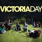 Victoria Day by Various Artists