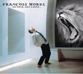 Le Soir Des Lions de François Morel