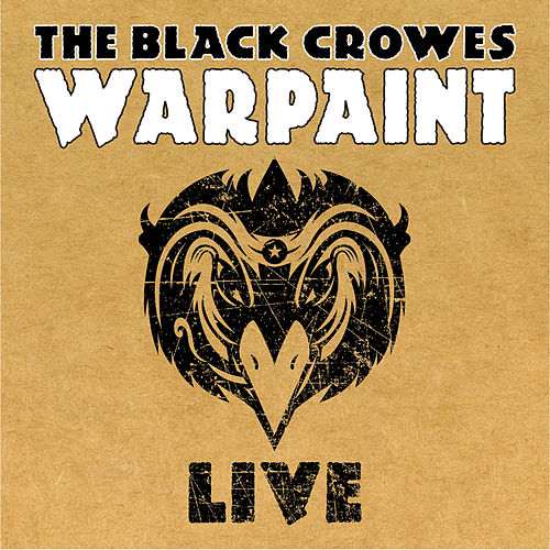 War Paint-LIVE by The Black Crowes