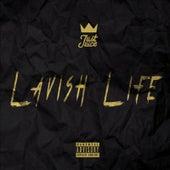 Lavish Life by Just Juice