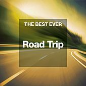 THE BEST EVER: Road Trip by Various Artists