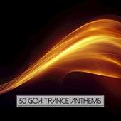 50 Goa Trance Anthems de Various Artists