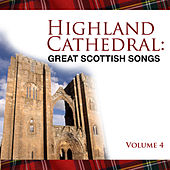 Highland Cathedral - Great Scottish Songs, Vol. 4 by The Munros