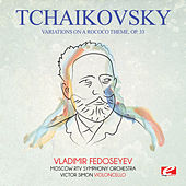 Tchaikovsky: Variations on a Rococo Theme, Op. 33 (Digitally Remastered) de Vladimir Fedoseyev
