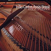 Todos Os Pianos by João Carlos Assis Brasil