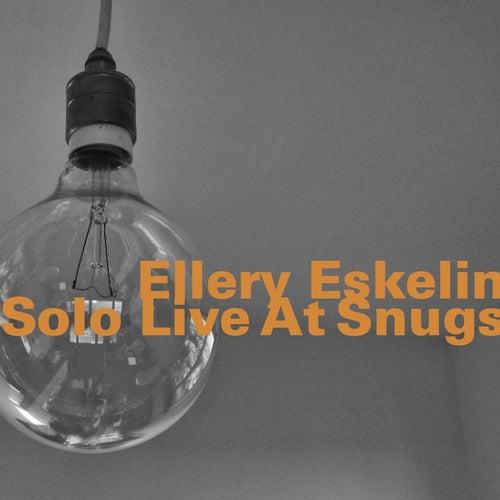 Solo Live at Snugs by Ellery Eskelin