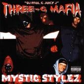 Mystic Stylez von Three 6 Mafia