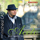 Aceto (Remastered) [Expanded Edition] by michéal CASTALDO