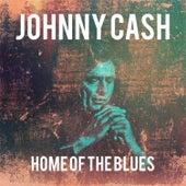 Johnny Cash - Home of the Blues de Johnny Cash