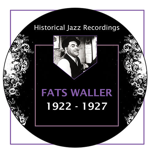 Historical Jazz Recordings: 1922-1927 by Fats Waller
