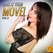 Look at Them Move, Vol. 2 by Various Artists