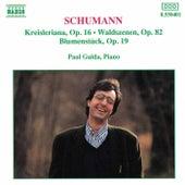 Kreisleriana / Waldszenen / Blumenstück by Robert Schumann