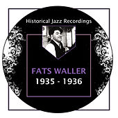 Historical Jazz Recordings: 1935-1936 by Fats Waller