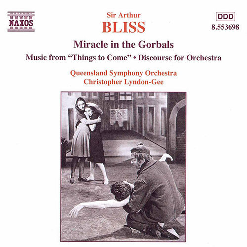 Miracle in the Gorbals by Arthur Bliss