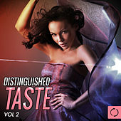 Distinguished Taste, Vol. 2 by Various Artists