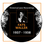 Historical Jazz Recordings: 1937-1938 by Fats Waller