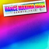 Dance Maxima Ibiza Summer 2016 (60 Top Dance Hits for Ibiza, Formentera, Rimini, Barcellona, Rimini, Miami, London, Mykonos) by Various Artists