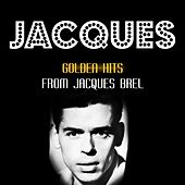 Golden Hits by Jacques Brel