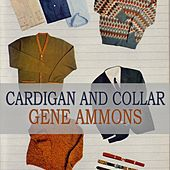 Cardigan And Collar de Gene Ammons