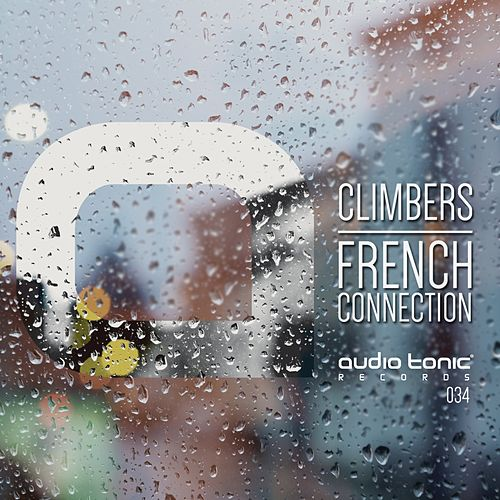 French Connection - Single (Single) by The Climbers : Napster