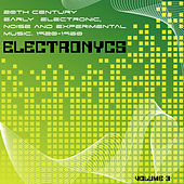 Electronycs Vol.3, 20th Century Early Electronic, Noise and Experimental Music. 1920-1960 von Various Artists