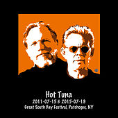 2011-07-15 & 2015-07-19 Great South Bay Festival, Patchoque, NY (Live) by Hot Tuna