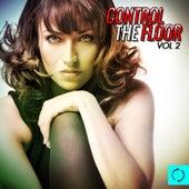 Control the Floor, Vol. 2 von Various Artists