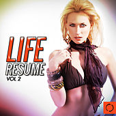 Life Resume, Vol. 2 by Various Artists