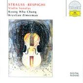 R. Strauss / Respighi: Violin Sonatas von Kyung Wha Chung