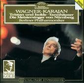 Wagner: Tristan und Isolde; Tannhäuser; Die Meistersinger - Orchestral Music by Berliner Philharmoniker