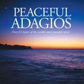 Peaceful Adagios by Various Artists