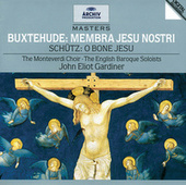 Buxtehude: Membra Jesu Nostri / Schutz: O bone Jesu by Various Artists