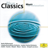 Blue Classics - Music for Relaxation von Berliner Philharmoniker