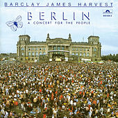 Berlin (A Concert For The People) de Barclay James Harvest