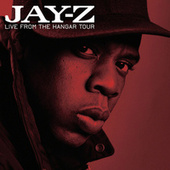 Live From The Hangar Tour by JAY-Z