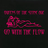 Go With The Flow by Queens Of The Stone Age