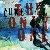 The Only One (Mix 13) by The Cure