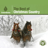The Best Of Christmas Country - Green Series by Various Artists