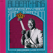Wednesday Night In San Francisco (Live) by Albert King