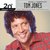 The Best Of Tom Jones Country Hits 20th Century Masters The Millennium Collection by Tom Jones