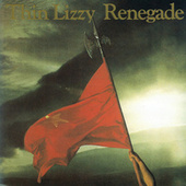 Renegade by Thin Lizzy