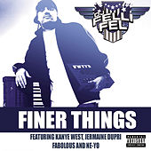 Finer Things by DJ Felli Fel