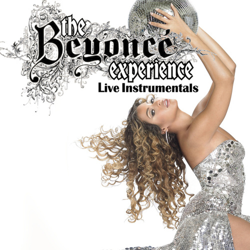 The Beyonce Experience Live-Instrumentals by Beyoncé