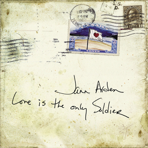 Love Is The Only Soldier by Jann Arden