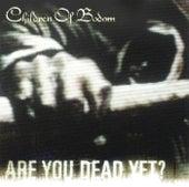 Are You Dead Yet? de Children of Bodom