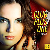 Club Plus One, Vol. 2 by Various Artists