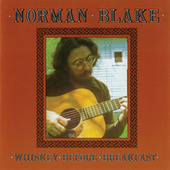 Whiskey Before Breakfast by Norman Blake